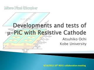 Developments and tests of  m -PIC with Resistive Cathode