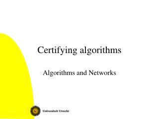 Certifying algorithms