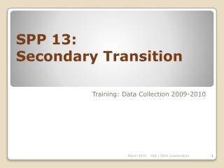 SPP 13: Secondary Transition