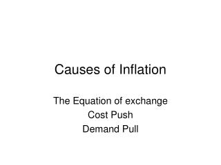 Causes of Inflation