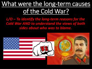 What were the long-term causes of the Cold War?