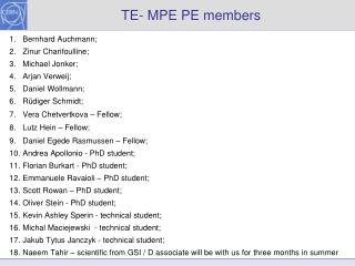 TE- MPE PE members