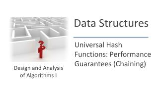 Universal Hash Functions: Performance Guarantees (Chaining)