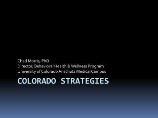 Colorado Strategies