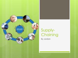 Supply-Chaining
