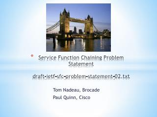 Service Function Chaining Problem Statement draft -ietf-sfc-problem-statement-02.txt