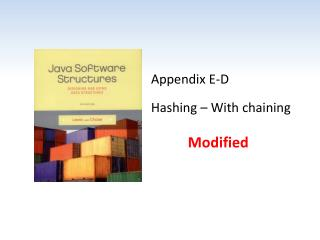 Appendix E-D Hashing – With chaining
