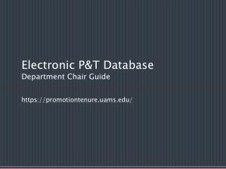 Electronic P&T Database Department Chair Guide