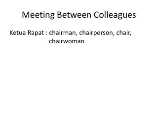 Meeting Between Colleagues
