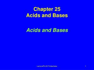 Chapter  25 Acids and Bases