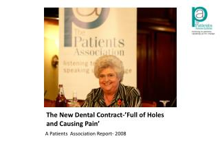 The New Dental Contract-'Full of Holes and Causing Pain'
