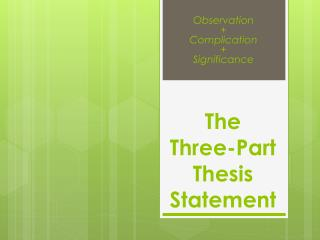 The  Three-Part Thesis Statement