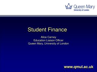 Alice Carney Education Liaison Officer Queen Mary, University of London