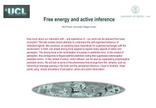 Free energy and active inference Karl Friston, University  College London