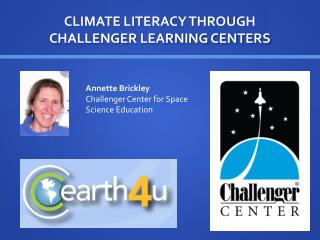 CLIMATE LITERACY THROUGH CHALLENGER LEARNING CENTERS