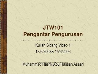 JTW101 Pengantar Pengurusan