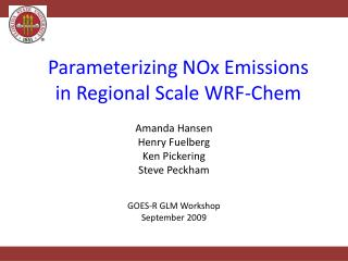 Parameterizing NOx Emissions in Regional Scale WRF-Chem