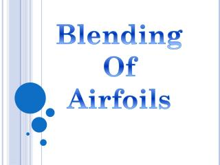 Blending Of Airfoils