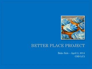 B etter place project