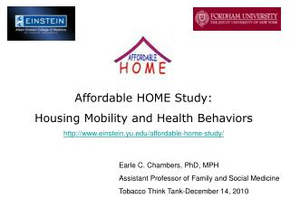 Affordable HOME Study:  Housing Mobility and Health Behaviors