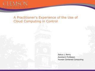 A Practitioner's Experience of the  Use  of  Cloud  Computing in Control