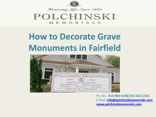 How to Decorate Grave Monuments in Fairfield