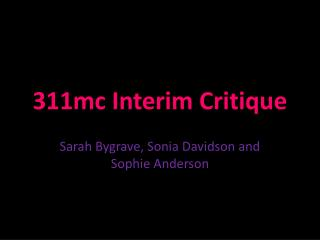 311mc Interim Critique