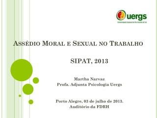Ass�dio Moral e Sexual no Trabalho