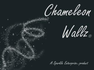 Chameleon  Wallz ®