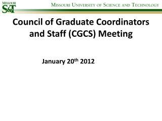Council of Graduate Coordinators and Staff (CGCS) Meeting