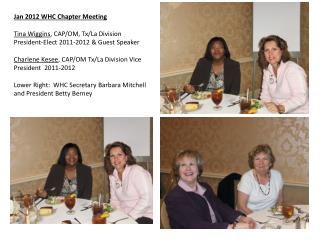 Jan 2012 WHC Chapter Meeting