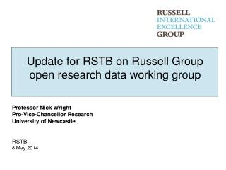 Update for RSTB on Russell Group open research data working group
