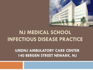 NJ Medical School Infectious Disease Practice