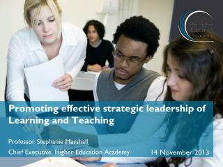 Promoting effective strategic leadership of Learning and Teaching