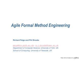 Agile Formal Method Engineering
