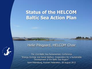 Status of the HELCOM  Baltic  Sea Action  Plan