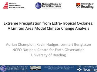Extreme Precipitation from Extra-Tropical Cyclones: A Limited Area Model Climate Change Analysis