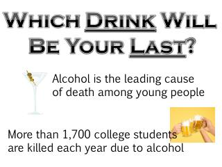 Alcohol is the leading cause  of death among young people