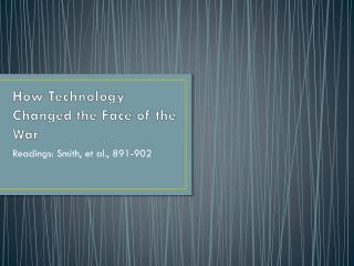 How Technology Changed the Face of the War