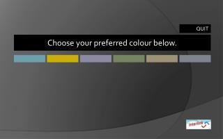 Choose your preferred colour below.