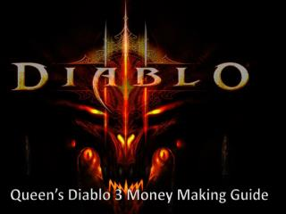 Queen�s Diablo  3 Money  Making  Guide
