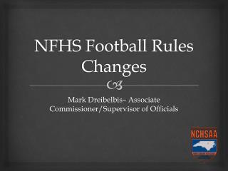 NFHS Football Rules Changes