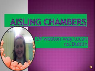 Aisling  chambers