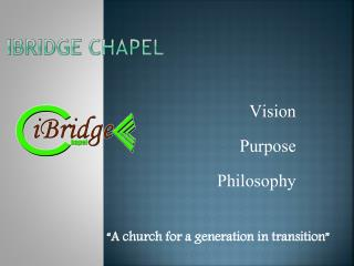 iBridge Chapel