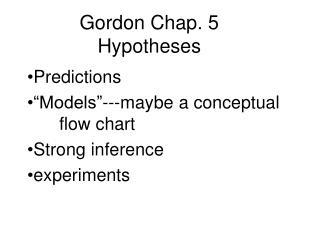 Gordon Chap. 5 Hypotheses