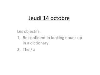 Jeudi  14  octobre