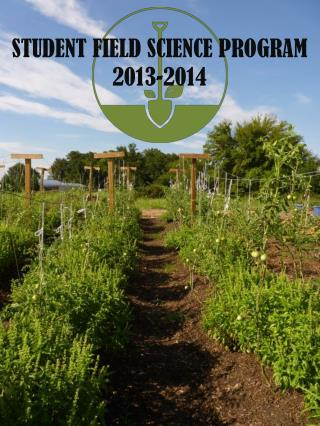 STUDENT FIELD SCIENCE PROGRAM 2013-2014