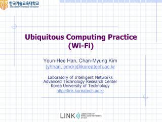 Ubiquitous Computing  Practice (Wi-Fi)