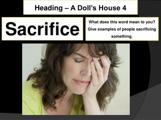 Heading – A Doll's House 4