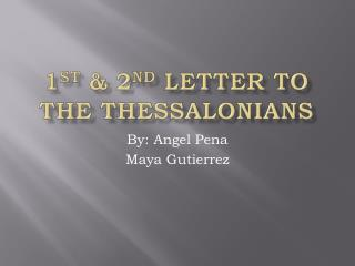 1 st  & 2 nd  Letter to the Thessalonians